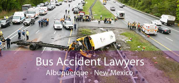 Bus Accident Lawyers Albuquerque - New Mexico
