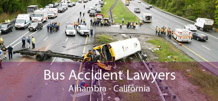 Bus Accident Lawyers Alhambra - California