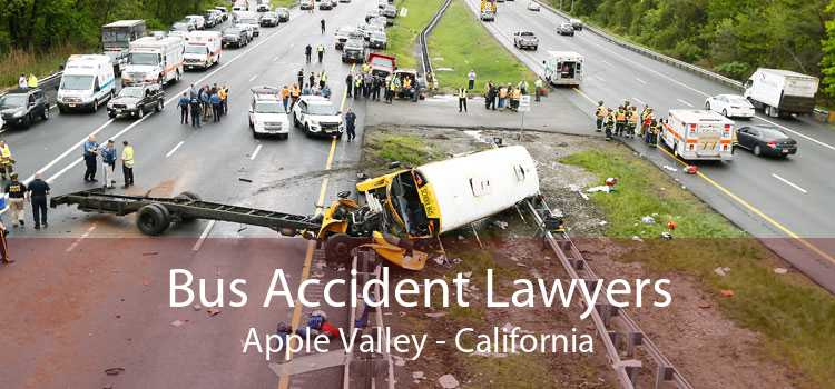 Bus Accident Lawyers Apple Valley - California