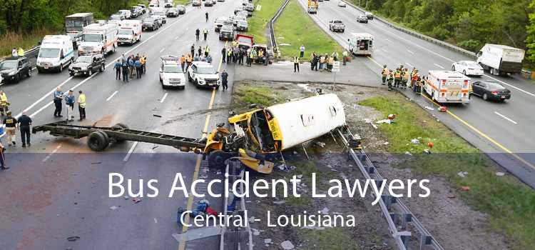 Bus Accident Lawyers Central - Louisiana