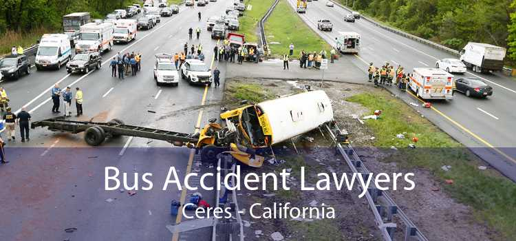 Bus Accident Lawyers Ceres - California