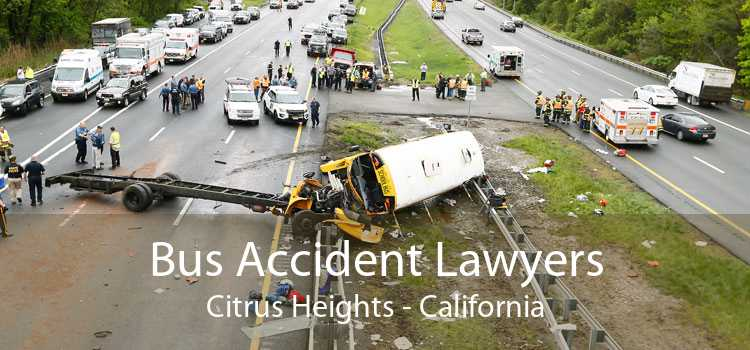 Bus Accident Lawyers Citrus Heights - California