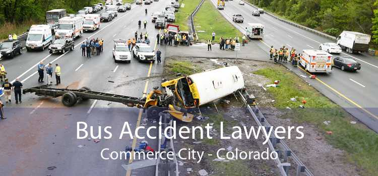 Bus Accident Lawyers Commerce City - Colorado