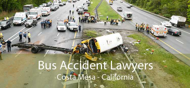 Bus Accident Lawyers Costa Mesa - California