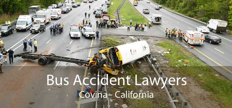 Bus Accident Lawyers Covina - California