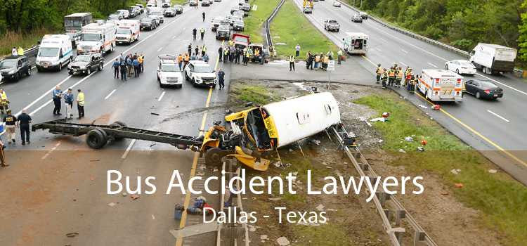 Bus Accident Lawyers Dallas - Texas