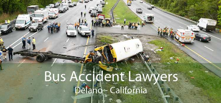 Bus Accident Lawyers Delano - California
