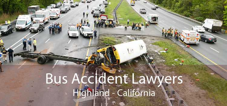 Bus Accident Lawyers Highland - California