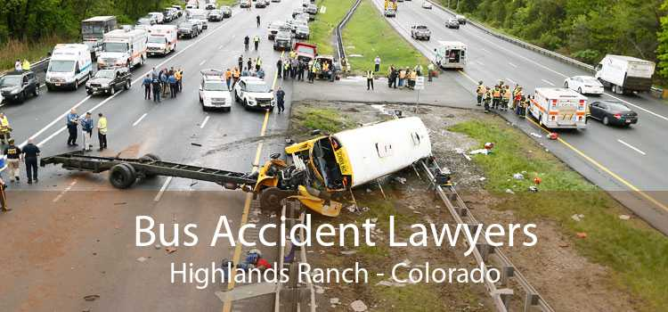 Bus Accident Lawyers Highlands Ranch - Colorado