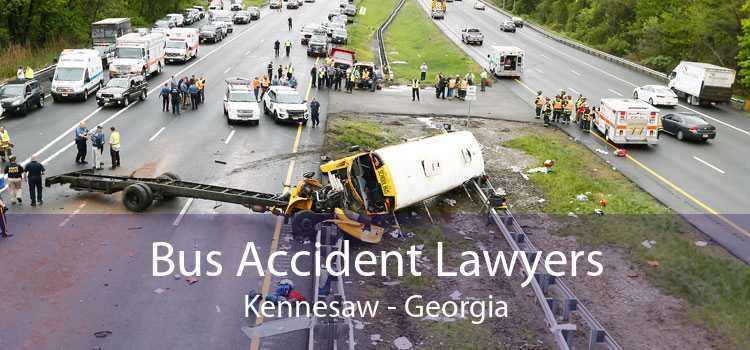 Bus Accident Lawyers Kennesaw - Georgia