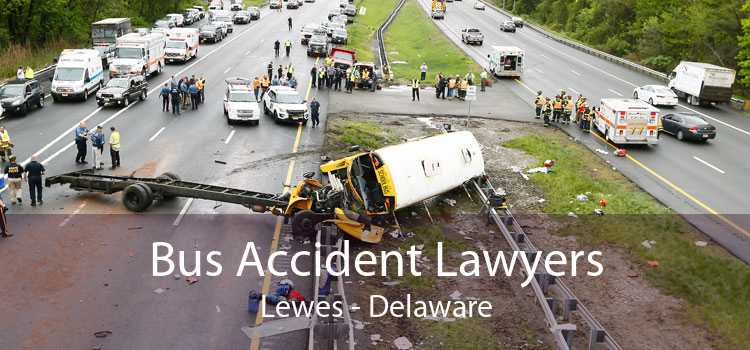 Bus Accident Lawyers Lewes - Delaware