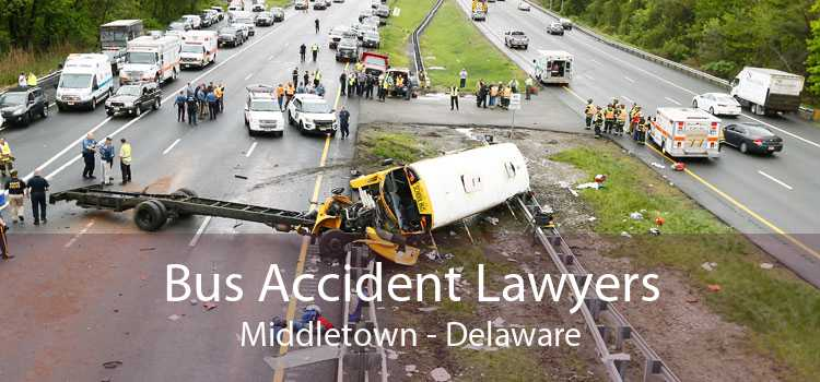 Bus Accident Lawyers Middletown - Delaware
