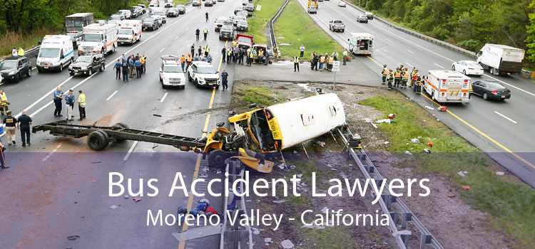Bus Accident Lawyers Moreno Valley - California