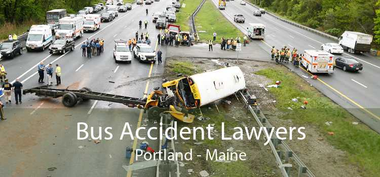 Bus Accident Lawyers Portland - Maine