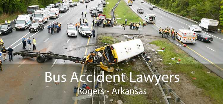 Bus Accident Lawyers Rogers - Arkansas