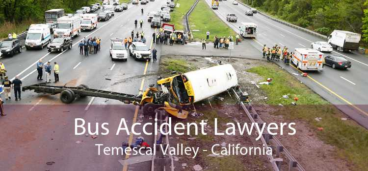 Bus Accident Lawyers Temescal Valley - California
