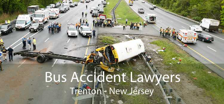 Bus Accident Lawyers Trenton - New Jersey