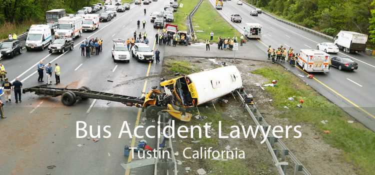 Bus Accident Lawyers Tustin - California