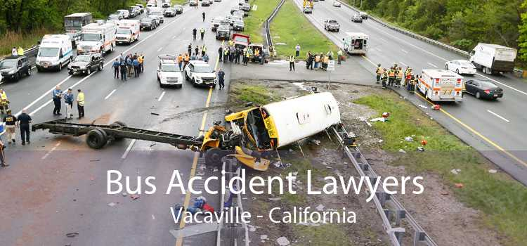 Bus Accident Lawyers Vacaville - California