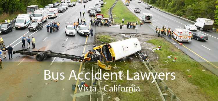 Bus Accident Lawyers Vista - California