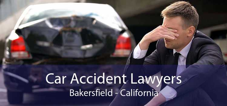 Car Accident Lawyers Bakersfield - California