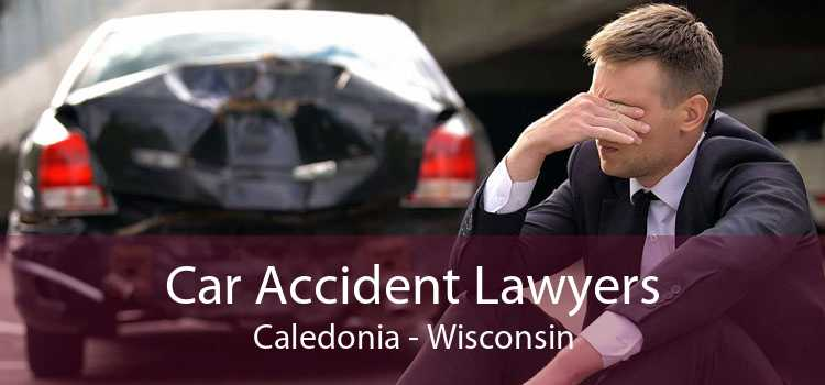 Car Accident Lawyers Caledonia - Wisconsin