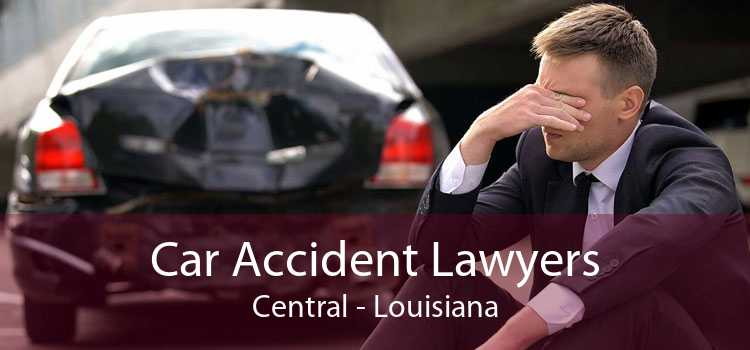Car Accident Lawyers Central - Louisiana
