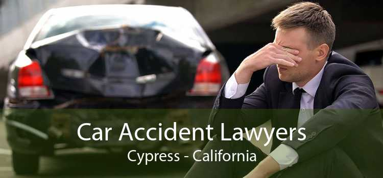 Car Accident Lawyers Cypress - California