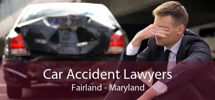 Car Accident Lawyers Fairland - Maryland
