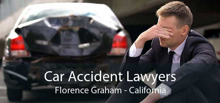 Car Accident Lawyers Florence Graham - California