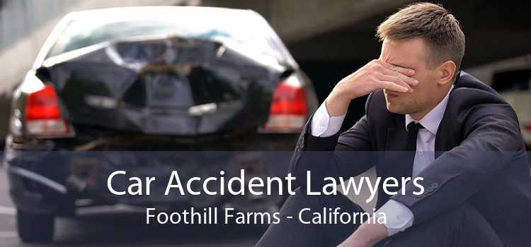 Car Accident Lawyers Foothill Farms - California