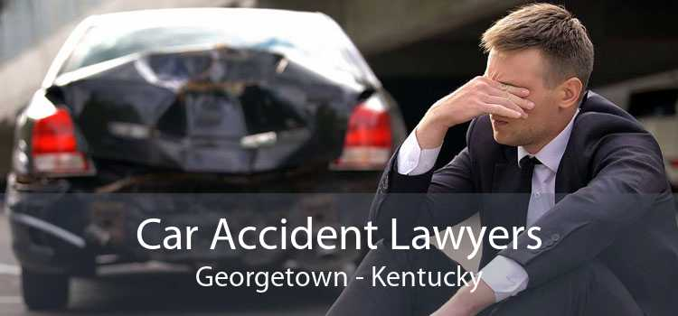 Car Accident Lawyers Georgetown - Kentucky