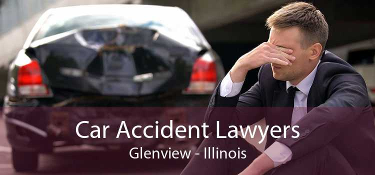 Car Accident Lawyers Glenview - Illinois