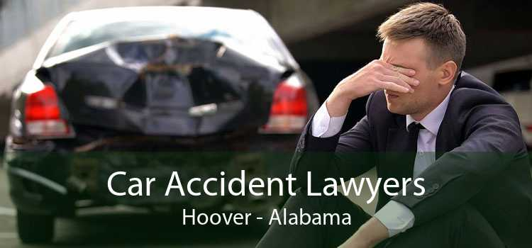 Car Accident Lawyers Hoover - Alabama
