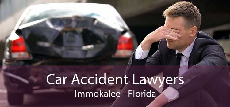 Car Accident Lawyers Immokalee - Florida