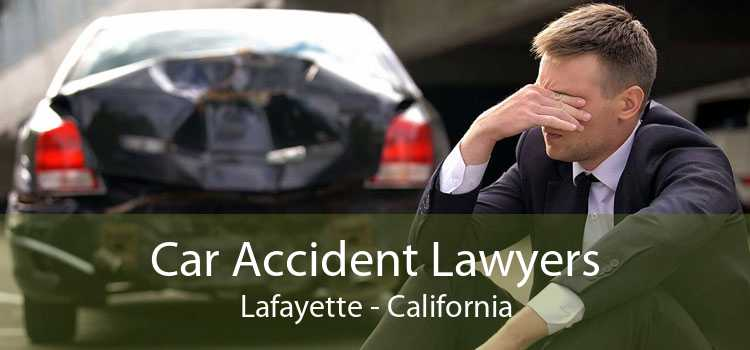 Car Accident Lawyers Lafayette - California
