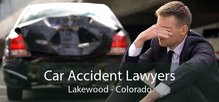 Car Accident Lawyers Lakewood - Colorado