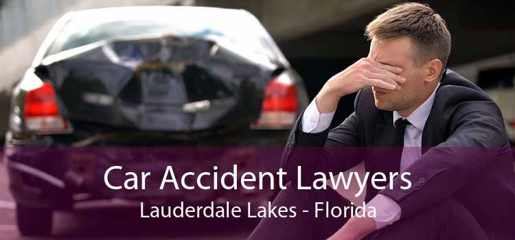 Car Accident Lawyers Lauderdale Lakes - Florida