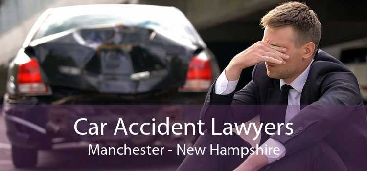 Car Accident Lawyers Manchester - New Hampshire