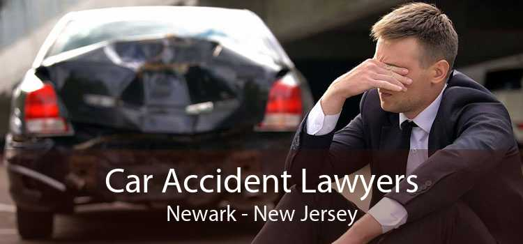 Car Accident Lawyers Newark - New Jersey