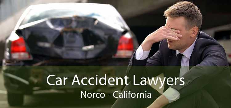 Car Accident Lawyers Norco - California