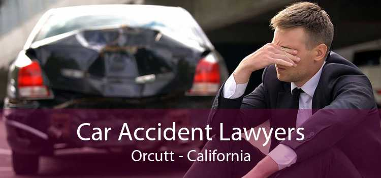 Car Accident Lawyers Orcutt - California