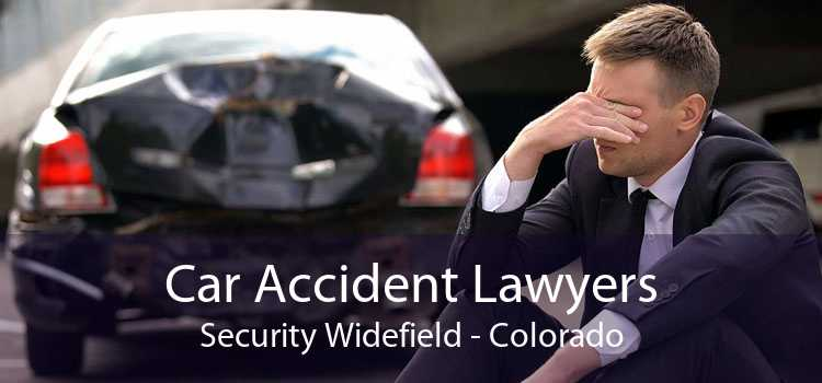 Car Accident Lawyers Security Widefield - Colorado