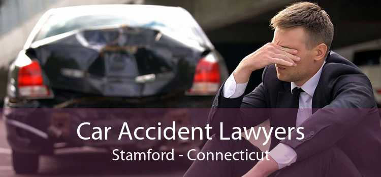 Car Accident Lawyers Stamford - Connecticut