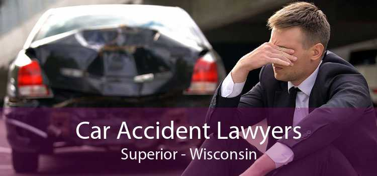 Car Accident Lawyers Superior - Wisconsin