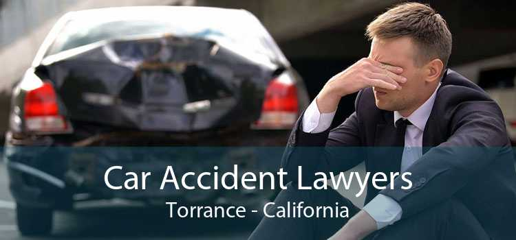 Car Accident Lawyers Torrance - California