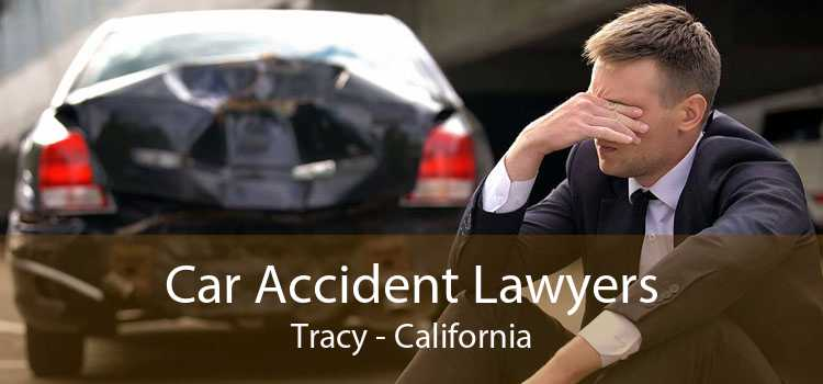 Car Accident Lawyers Tracy - California