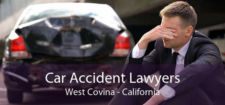 Car Accident Lawyers West Covina - California