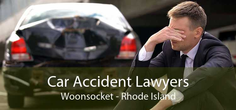 Car Accident Lawyers Woonsocket - Rhode Island