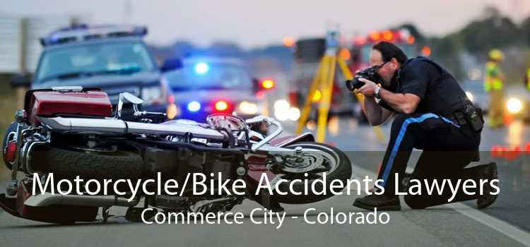 Motorcycle/Bike Accidents Lawyers Commerce City - Colorado